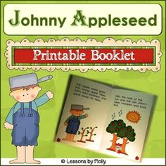 Johnny Appleseed's birthday is just a few days away.  This printable book tells about his life and the contribution he made as the United States became a country.  Color ink required.