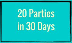 20 Parties in 30 Days | #RockstarDirectSales #DirectSales | Rockstar Direct Sales | For More Tips, Tricks, Tools & Training, GO TO >> http://www.DirectSellersRock.com