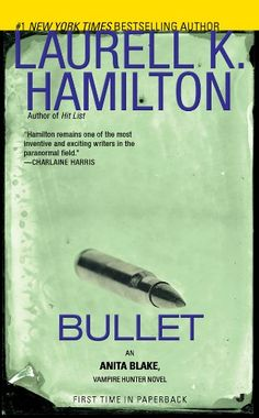 Bullet: An Anita Blake, Vampire Hunter Novel by Laurell K... https://www.amazon.com/dp/B003NX7BP8/ref=cm_sw_r_pi_dp_x_92iUyb46S4JP4
