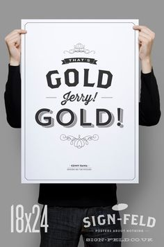 That's Gold Jerry Gold 11x17 Seinfeld Quote Print by Signfeld