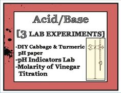 Acid Base Lab Experiments [THREE total, editable, pH, titration]   This comprehensive trio of laboratory experiments takes students on a Chemistry journey from introduction of acids & bases, through testing various indicators, to performing a precise titration. Students will make their own pH paper, identify the pH of unknown chemicals, and find the molarity of vinegar via titration! Use one or use them all, these are crafted to make the chemistry of Acids & Bases relevant and accessible.