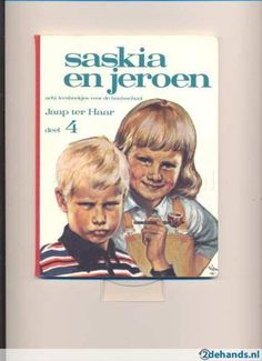 saskia en jeroen-jaap ter haar and another favorite Good Old Times, The Good Old Days, Nostalgia 70s, Famous Books, 80s Kids, My Youth, Vintage Children's Books, Teenage Years, Long Time Ago