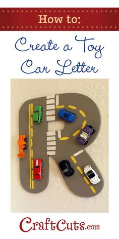 How To Create a Toy Car Letter -- Cute idea for a little boy gift