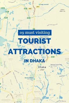 A list of the best tourist attractions in Dhaka city to visit on a day while visiting Bangladesh