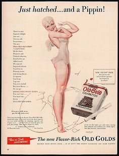 1940 Ad - Old Gold Cigarettes - 'Just Hatched.and a Pippin!' - Pin Up Art by George Petty Vintage Cigarette Ads, Petty Girl, Cigarette Aesthetic, Art Of Manliness, Fashion Illustration Vintage, Ad Art, Nose Art, Magazine Ads, Ebay Ads