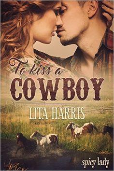 To Kiss a Cowboy: Carrie und Yancy – eine Cowboy Romance – Sammelband (Bluebonnet-Reihe) eBook: Lita Harris: Amazon.de: Kindle-Shop