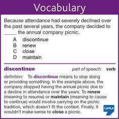 """The correct answer is A, """"discontinue."""""""