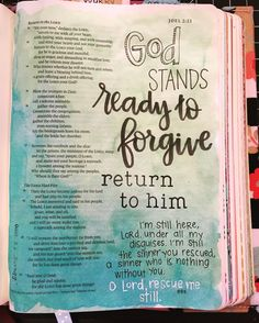 I was so convicted as I read the accompanying devotional passage from yesterday's reading. Our God is a God of forgiveness, but sometimes… Scripture Art, Bible Art, Bible Verses, Scriptures, Bible Notes, Craft Quotes, Quote Crafts, Diy Quote, Lamentations
