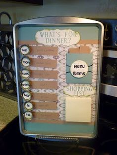Menu board -- use a larger baking sheet to accommodate laminated index cards with recipes.