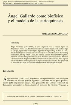 """María Eugenia Onaha, """"Ángel Gallardo como biofísico y el modelo de la carioquinesis"""", Vol. 16..."""