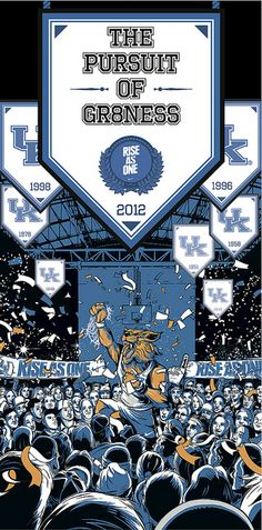 All these banners just show the greatness Kentucky has reached over the years...however the last one as in 2012 and they got so so close last year. Sad but still fierce.