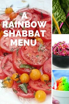A Rainbow Shabbat Menu This year for parshat noach, try a whole meal that walks you through the colors of the rainbow, culminating with the full rainbow ice treat.