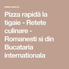 Pizza rapidă la tigaie - Retete culinare - Romanesti si din Bucataria internationala