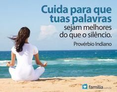 Familia.com.br | A #importancia do #silencio. #Desenvolvimentopessoal