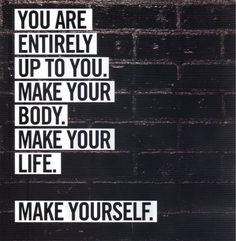 20 Most Inspiring Health and Fitness Mantras You are entirely up to you. (The 18 Most Inspiring Health and Fitness Mantras Just Dream, Just Do It, Just In Case, Fitness Motivation, Fitness Quotes, Daily Motivation, Exercise Motivation, Exercise Quotes, Health Quotes
