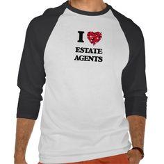 I love Estate Agents T Shirt, Hoodie Sweatshirt