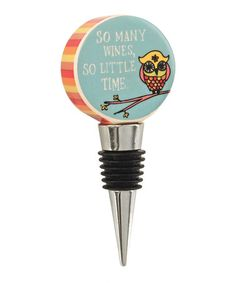 Love this 'So Many Wines' Wine Stopper on #zulily! #zulilyfinds