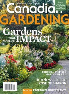 The 2016 Consumer Magazine Media Fact Book contains over 180 new and updated pages of content relating to trends, ad positioning, ad effectiveness and the new digital landscape. Rose Of Sharon, Fall Winter 2014, Timeless Classic, Houseplants, Container Gardening, Tropical, Canada, Landscape, Magazines