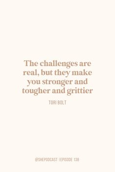 What to Do When You Face Pushback on a Dream | SHE Podcast | The challenges are real, but they make you stronger and tougher and grittier by Tori Bolt #motivational #inspirational Crazy Love Quotes, Work From Home Tips, Inspirational Quotes For Women, Old Quotes, Quote Aesthetic, Words Of Encouragement, Good Advice, Woman Quotes, Helping People