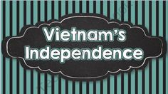Nationalism and Independence in Vietnam: Interactive Notes and Activities from Brain Wrinkles on TeachersNotebook.com -  (26 pages)  - Nationalism and Independence in Vietnam: Interactive Notes and Activities