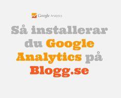 Installera Google Analytics på Blogg.se - Starta Blogg