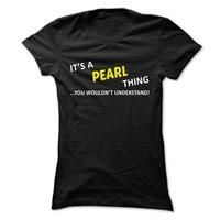 Its a PEARL thing... you wouldnt understand!