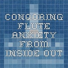 Conquering flute anxiety from inside out Flute, Anxiety, Company Logo, Education, Logos, Music, Musica, Musik, Logo