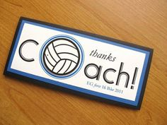 Thanks Coach, Volleyball, Personalized Card Volleyball Signs, Volleyball Crafts, Volleyball Party, Coaching Volleyball, Volleyball Ideas, Volleyball Funny, Coach Gifts, Team Gifts, Cumpleaños Diy