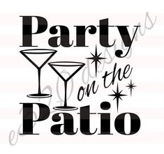 Party on The Patio SVG File How To Make Signs, Making Signs, Vinyl Lettering, Svg File, Filing, Surface, Parents, Cricut, Porch