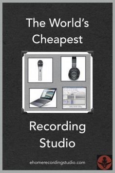 The World's Cheapest Recording Studio
