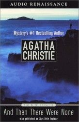 And Then There Were None (Agatha Christie Audio Renaissance)