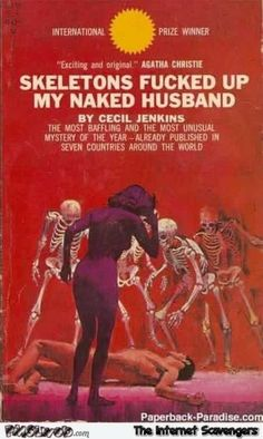 Skeletons f*cked up my naked husband funny fake book cover