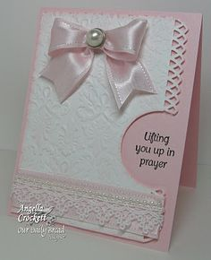 Pretty Embossed Pink & White Card  #CAS #Cards #Cuttlebug #Embossed  #Darice #Encouragement #30MinCards #Scripture #Stash #Baby