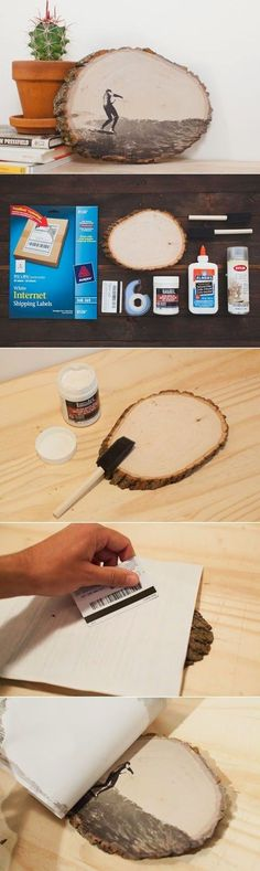 Transferring a photo to wood. I've seen easier instructions elsewhere, but am pinning this one because I like that it's on a wood slice with bark still attached, instead of the usual wood slab/panel.