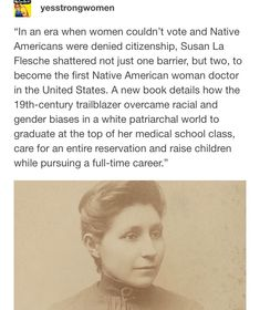 Susan La Flesche, first female Native American doctor