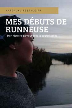 Mes débuts en tant que runneuse - Margaux Lifestyle Running Training, Courses, Wayfarer, Mens Sunglasses, Lifestyle, Running, Swimming, Muscle Building, Athlete