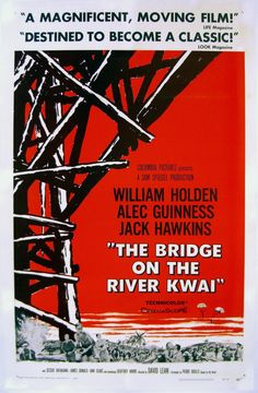 The Bridge on the River Kwai (1957) directed by David Lean