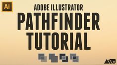Adobe Illustrator Pathfinder Tutorial