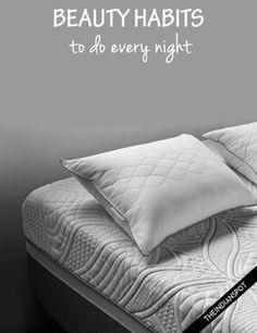 BEAUTY HABITS YOU SHOULD FOLLOW EVERY NIGHT