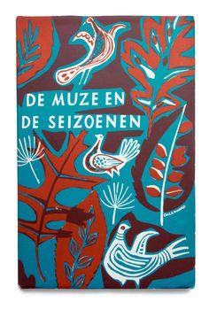 Clara Eggink, editor, De Muze en de seizoenen, CPNB, 1953. Cover and illustrations by Jenny Dalenoord.
