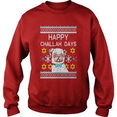 Happy Challah Days Ugly Hanukkah Sweater Dog Pug Tee tshirt #gift #ideas #Popular #Everything #Videos #Shop #Animals #pets #Architecture #Art #Cars #motorcycles #Celebrities #DIY #crafts #Design #Education #Entertainment #Food #drink #Gardening #Geek #Hair #beauty #Health #fitness #History #Holidays #events #Home decor #Humor #Illustrations #posters #Kids #parenting #Men #Outdoors #Photography #Products #Quotes #Science #nature #Sports #Tattoos #Technology #Travel #Weddings #Women