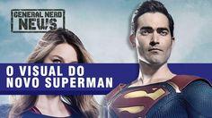 O VISUAL DO NOVO SUPERMAN | GNN #05