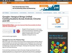 Google+ Hangout Brings Unified Communications Across Android, Chrome and iOS Unified Communications, Google Hangouts, Social Business, Customer Experience, Sales And Marketing, Keynote, Announcement, Ios, Chrome