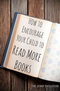 How to Encourage Your Kids to Read More Books | The Jenny Evolution