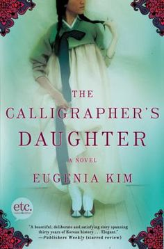 YA Book Club Titles- The Calligraphers Daughter by Eugenia Kim. To see this book in LCL catalogue click on the book cover.