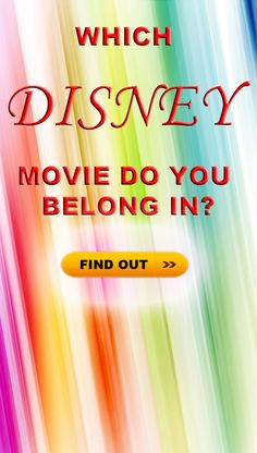 Take our personality test to find out which Disney movie you could walk on screen and fit right in!