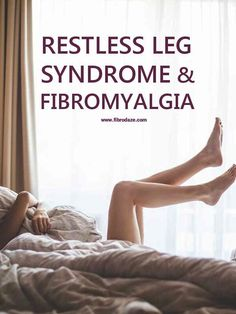 Restless leg syndrome is a neurological disorder characterized by unpleasant sensations in the legs and an overwhelming urge to move them. Fibromyalgia Causes, Fibromyalgia Treatment, Rheumatoid Arthritis, Chronic Pain, Chronic Illness, Fibromyalgia Disability, Fibromyalgia Exercise, Fibromyalgia Syndrome, Fibromyalgia Supplements