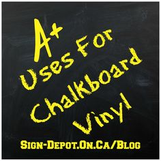 A+ Uses For #Chalkboard Vinyl from @TheSignDepot Kitchener Ontario Kitchener Ontario
