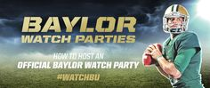 Find a #WatchBU party in your city (or learn how to help get one started). // #SicEm #Baylor