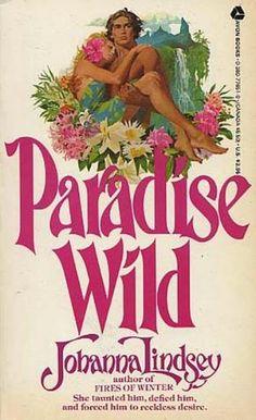 Paradise Wild by Johanna Lindsey cover artist Robert McGinnis